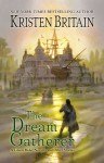 The Dream Gatherer - Kristen Britain