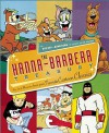 The Hanna-Barbera Treasury: Rare Art and Mementos from your Favorite Cartoon Classics - Jerry Beck