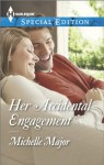 Her Accidental Engagement (Harlequin Special Edition) - Michelle Major