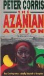 The Azanian Action - Peter Corris