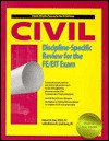 Civil Discipline-Specific Review for the FE/EIT Exam - Robert H. Kim, Michael R. Lindeburg