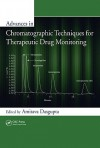 Advances In Chromatographic Techniques For Therapeutic Drug Monitoring - Amitava Dasgupta