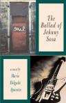 The Ballad of Johnny Sosa - Mario Delgado Aparain, Elizabeth Hampsten