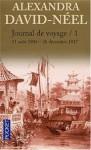 Journal de Voyage: 1, Lettres à son mari - Alexandra David-Néel