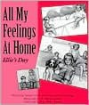 All My Feelings at Home: Ellie's Day - Susan Levine Friedman