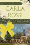 Under the 5th Street Bridge - Carla Rossi