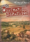 Westward Expansion (The Story of America) - Greg Roza