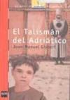 El talismán del Adriático - Joan Manuel Gisbert