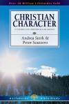 Christian Character (Lifeguide Bible Studies) - Andrea Sterk, Peter Scazzero