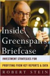 Inside Greenspan's Briefcase - Robert Stein