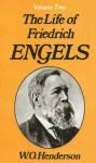 The Life of Friedrich Engels: Volume II - W.O. Henderson