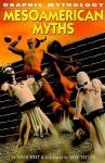 Mesoamerican Myths - David West