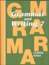 Saxon Grammar and Writing: Student Textbook Grade 7 2009 (Steck-Vaughn Stephen Hake Grammar) - Steck-Vaughn