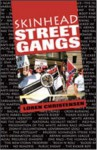 Skinhead Street Gangs - Loren W. Christensen