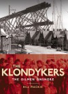 The Klondykers: The Oilmen Onshore - Bill Mackie