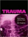 Trauma - Eugene Sherry, John Marks Templeton, Lawrence Trieu