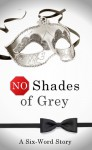 No Shades of Grey - Rosen Trevithick