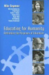Educating for Humanity: Rethinking the Purposes of Education - Mike Seymour