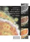 Systemic Drugs In Dermatology - S.H. Wakelin, D. Creamer, W.J. Cunliffe, J. Barker, M. M. Black, A. Evans, C. Gooptu, M. Greaves, W. A. D. Griffiths, C. Hardman, A. Harris, J. Hawk, G. Hughes, F. Keane, A. Kobza-Black, J. Leonard, T. Millard, R. Morris-Jones, D. Paige, A. Powell
