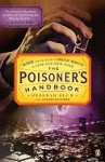 The Poisoner's Handbook: Murder and the Birth of Forensic Medicine in Jazz Age New York - Penguin Books