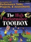 The High Performance Toolbox: Succeeding with Performance Tasks, Projects and Assessments - Spence Rogers, Shari Graham