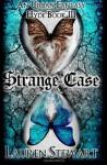 Strange Case - Lauren Stewart