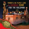 There's No Place Like (A Mobile) Home For The Holidays: A Redneck Christmas - Jeff Foxworthy, David Boyd