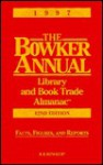 The Bowker Annual Library and Book Trade Almanac 1997 (Bowker Annual Library and Book Trade Almanac) - Dave Bogart, Jane Williams