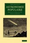 Astronomie Populaire: Description Generale Du Ciel - Camille Flammarion
