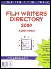 Film Writers Directory: 8th Edition 1999 - Susan Avallone