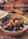 Farmers Market Cookbook - Emma Summer