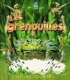 Les Grenouilles - Bobbie Kalman, Bonna Rouse, Marie-Josee Briere, Kathryn Smthyman