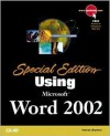 Special Edition Using Microsoft Word 2002 - Bill Camarda, William Ray, Michael Larson