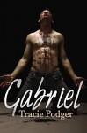 Gabriel - Tracie Podger