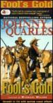 Fool's Gold - Johnny Quarles