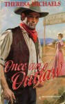 Once An Outlaw - Theresa Michaels