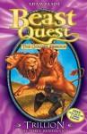 Trillion the Three-headed Lion (Beast Quest, #12) - Adam Blade