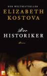 Der Historiker Roman - Elizabeth Kostova, Werner Löcher-Lawrence