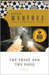 The Thief and the Dogs - Naguib Mahfouz