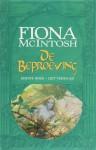 Het verraad (De beproeving, #1) - Fiona McIntosh, Peter Cuijpers