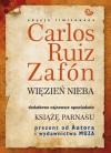 Więzień nieba + Książę Parnasu - Carlos Ruiz Zafón, Katarzyna Okrasko, Carlos Marrodán Casas