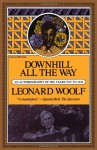 Downhill All The Way: An Autobiography Of The Years 1919 To 1939 - Leonard Woolf