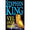 Vel over been (Paperback ) - Hugo Kuipers, Nienke Kuipers, Stephen King