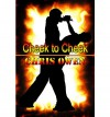 Cheek to Cheek - Chris Owen