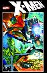 X-Men: Divided We Stand - Matt Fraction, Christopher Yost, Craig Kyle, Skottie Young