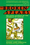 The Broken Spears: The Aztec Account of the Conquest of Mexico - Miguel León-Portilla
