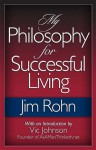 My Philosophy for Successful Living - Jim Rohn, Vic Johnson