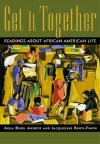 Get It Together: Readings about African-American Life - Evangeline Harris Stefanakis