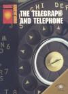 The Telegraph and Telephone - Richard Worth