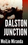 Dalston Junction - MeiLin Miranda